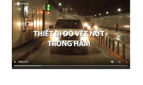 CIC cung cấp Thiết bị dò tìm vết nứt cho Đường hầm sông Sài Gòn