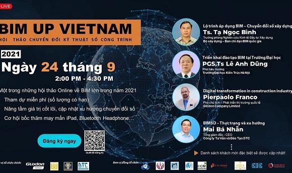 """Hội thảo trực tuyến """"BIM Up Vietnam - Chuyển đổi xây dựng kỹ thuật số"""""""