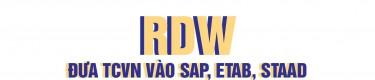 Phần mềm bổ sung TCVN vào các chương trình tính kết cấu nước ngoài RDW